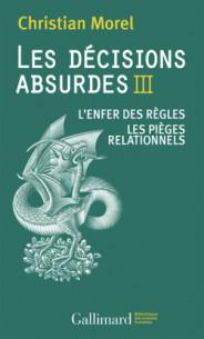les_decisions_absurdes_tome_3_l_039_enfer_des_regles_les_pieges_relationnels.pdf