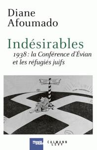 indesirables_1938_la_conference_d_039_evian_et_les_refugies_juifs.pdf