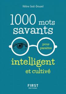 1000_mots_savants_pour_paraitre_intelligent_et_cultive.pdf