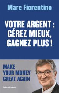 votre_argent_gerer_mieux_gagnez_plus.pdf