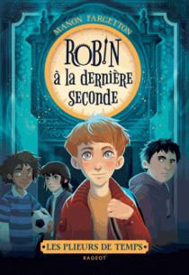 les_plieurs_de_temps_robin_a_la_derniere_seconde.pdf