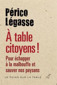 a_table_citoyens_pour_echapper_a_la_malbouffe_et_sauver_nos_paysans.pdf