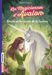 les_magiciennes_d_avalon_tome_04_emily_et_le_secret_de_la_licorne.pdf