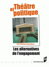 theatre_et_politique_les_alternatives_de_l_039_engagement.pdf