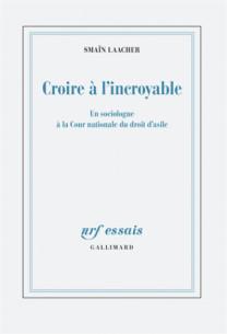 croire_a_l_039_incroyable_un_sociologue_a_la_cour_nationale_du_droit_d_039_asile.pdf