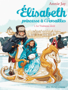 le_traineau_dore_elisabeth_princesse_a_versailles_tome_5.pdf
