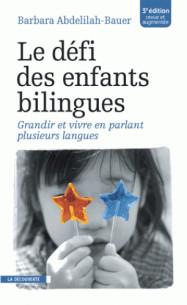 le_defi_des_enfants_bilingues_grandir_et_vivre_en_parlant_plusieurs_langues.pdf