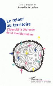 le_retour_au_territoire_l_039_identite_a_l_039_epreuve_de_la_mondialisation.pdf