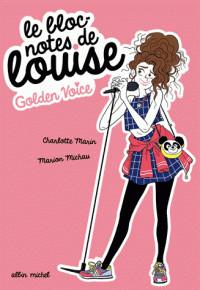golden_voice_le_bloc_notes_de_louise_tome_2.pdf