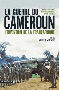 la guerre du cameroun l invention de la francafrique 1948 1971 pdf