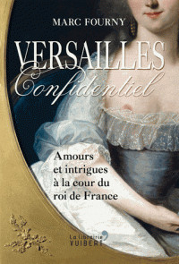versailles_confidentiel_amours_et_intrigues_a_la_cour_du_roi_de_france.pdf