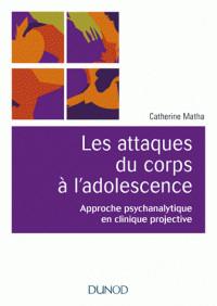 les_attaques_du_corps_a_l_039_adolescence_approche_psychanalytique_en_clinique_projective.pdf