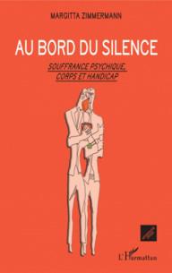 au bord du silence souffrance psychique corps et handicap pdf
