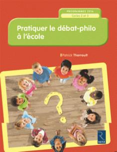 pratiquer_le_debat_philo_a_l_039_ecole_cycles_2_et_3_programme_2016.pdf