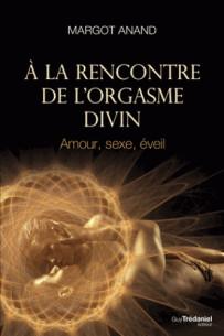a_la_rencontre_de_l_039_orgasme_divin_amour_sexe_eveil.pdf