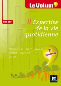 le volum bts expertise de la vie quotidienne esf n ordm 4 3e edition pdf