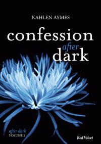 confessions_after_dark_vol_2_serie_after_dark_vol_2.pdf