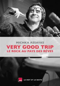 very good trip le rock au pays des reves pdf
