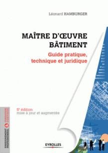 maitre_d_039_oeuvre_batiment_guide_pratique_technique_et_juridique.pdf