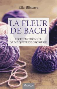 la_fleur_de_bach_recit_emotionnel_d_une_quete_de_grossesse.pdf