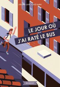 le_jour_ou_j_039_ai_rate_le_bus.pdf