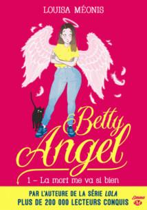 la mort me va si bien betty angel t1 pdf
