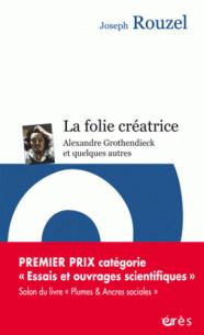 la_folie_creatrice_alexandre_grothendieck_et_quelques_autres.pdf