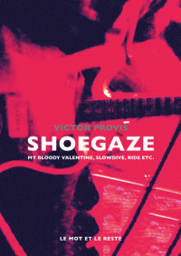 shoegaze_my_bloody_valentine_slowdive_ride_etc.pdf