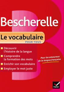 bescherelle_le_vocabulaire_pour_tous_ouvrage_de_reference_sur_le_lexique_francais.pdf