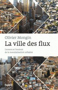 la_ville_des_flux_l_039_envers_et_l_039_endroit_de_la_mondialisation_urbaine.pdf