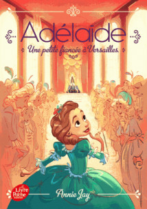 adelaide tome 1 une petite fiancee a versailles pdf