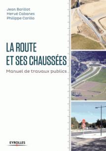 la_route_et_ses_chaussees_manuel_de_travaux_publics.pdf