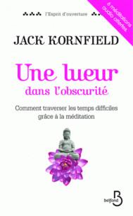 une_lueur_dans_l_039_obscurite_comment_traverser_les_temps_difficiles_grace_a_la_meditation.pdf