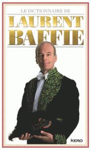 le_dictionnaire_de_laurent_baffie.pdf