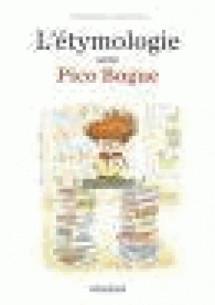 l_039_etymologie_avec_pico_bogue_tome_1.pdf