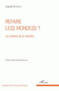 refaire_le_s_monde_s_la_matiere_et_la_maniere.pdf