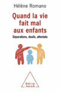 quand_la_vie_fait_mal_aux_enfants_separations_deuils_attentats.pdf