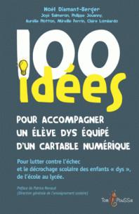 100_idees_pour_accompagner_un_eleve_dys_equipe_d_un_cartable_numerique.pdf