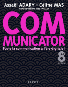 communicator 8e ed toute la communication a l ere digitale pdf