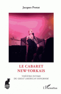 le cabaret new yorkais theatre intime du great american songbook pdf