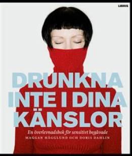 drunkna_inte_i_dina_kanslor_en_overlevnadsbok_for_sensitivt_begavade.pdf