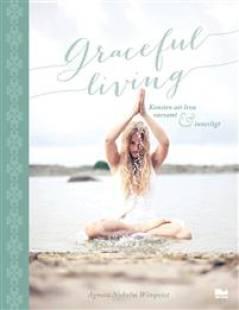 graceful_living_konsten_att_leva_varsamt_och_innerligt.pdf