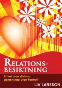 relationsbesiktning_frihet_utan_distans_gemenskap_utan_kontroll.pdf