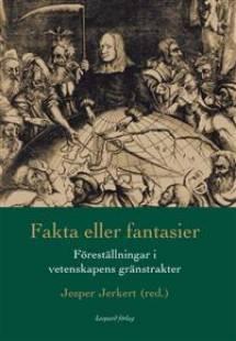 fakta_eller_fantasier_forestallningar_i_vetenskapens_granstrakter.pdf