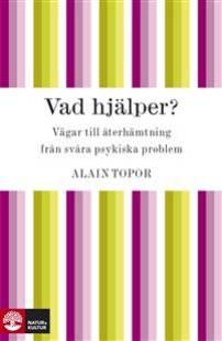 vad_hjalper_vagar_till_aterhamtning_fran_svara_psykiska_problem.pdf
