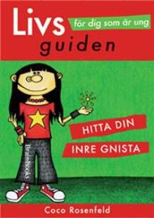 livsguiden_for_dig_som_ar_ung_hitta_din_inre_gnista_.pdf