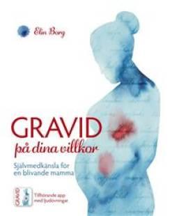 gravid_pa_dina_villkor_sjalvmedkansla_for_en_blivande_mamma.pdf