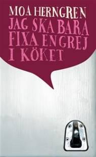 jag_ska_bara_fixa_en_grej_i_koket.pdf