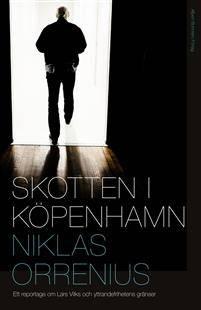 skotten_i_kopenhamn_ett_reportage_om_lars_vilks_extremism_och_yttrandefrihetens_granser.pdf