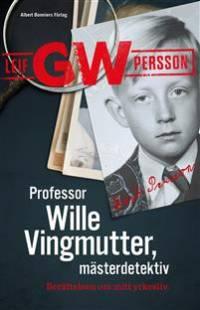 professor_wille_vingmutter_masterdetektiv_berattelsen_om_mitt_yrkesliv.pdf